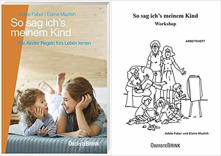 Elternworkshop - So sag ich´s meinem Kind - Arbeitsheft Faber/ Mazlish - Isabelle von Abendroth