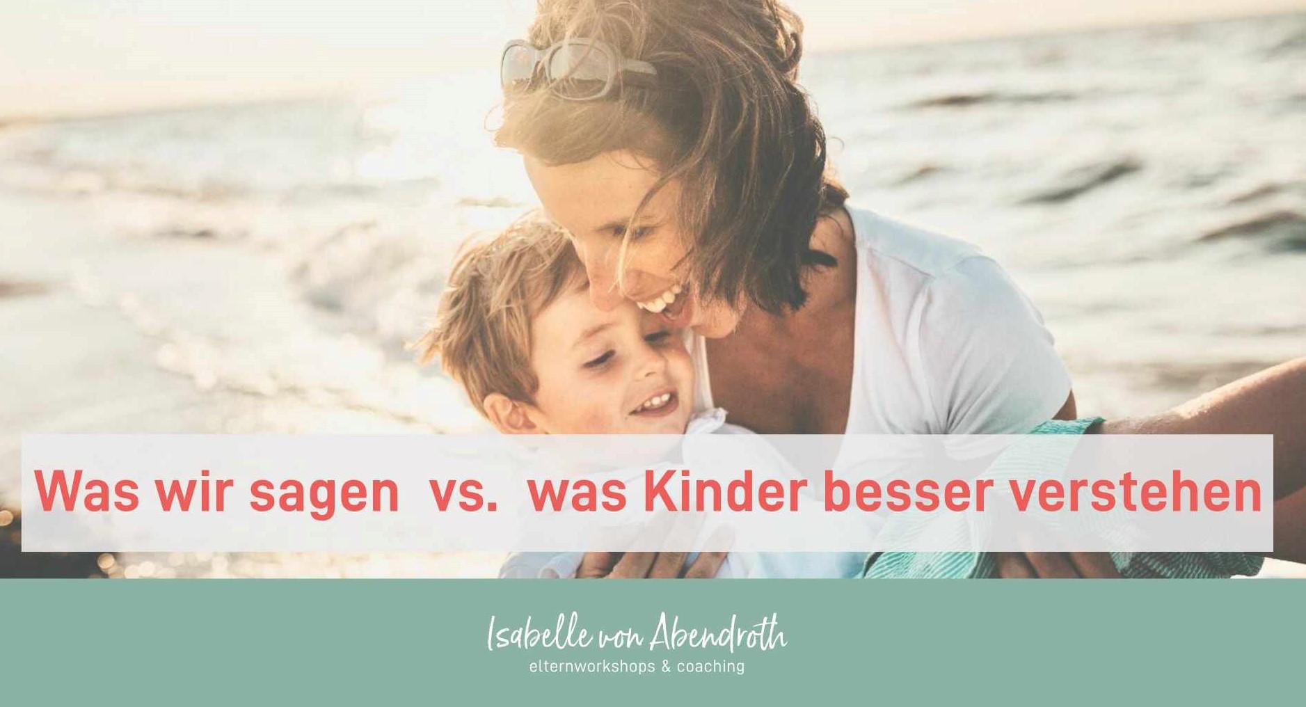 Elternblog: So sag 's meinem Kind -Frau mit Kind am Strand